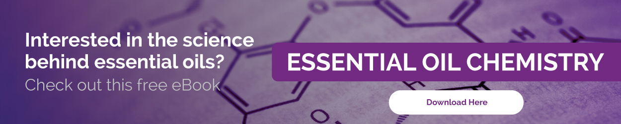 Interested in the science behind essential oils? Check out this free eBook, Essential Oil Chemistry. Click here to download.