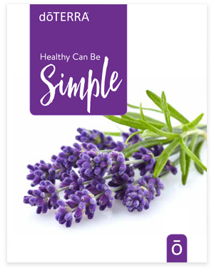 Healthy Can Be Simple Guide | doTERRA Essential Oils