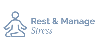 Rest and Manage Stress